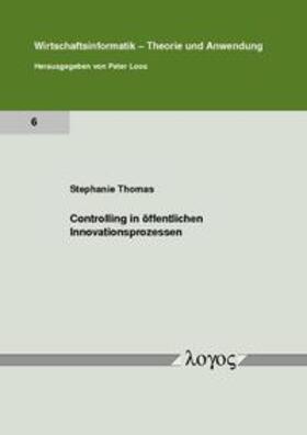 Thomas | Controlling in öffentlichen Innovationsprozessen | Buch | sack.de