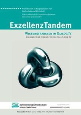 Görlitz / Schumacher / Joneleit   ExzellenzTandem : Wissenstransfer im Dialog IV / Knowledge Transfer in Dialogue IV   Buch   sack.de