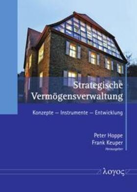 Hoppe / Keuper | Strategische Vermögensverwaltung | Buch | sack.de