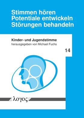 Fuchs | Stimmen hören - Potentiale entwickeln - Störungen behandeln | Buch | sack.de