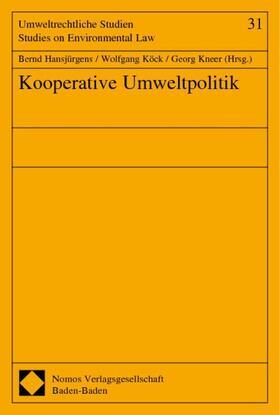 Hansjürgens / Köck / Kneer | Kooperative Umweltpolitik | Buch | sack.de