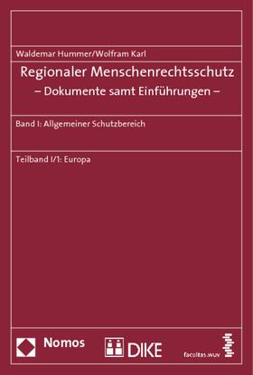 Hummer / Karl | Regionaler Menschenrechtsschutz - Dokumente samt Einführungen -. Tl.-Bd.1/1 | Buch | sack.de