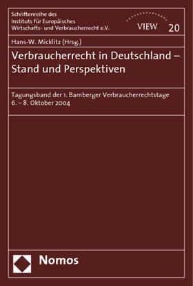Micklitz | Verbraucherrecht in Deutschland - Stand und Perspektiven | Buch | sack.de