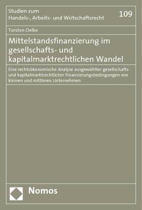 Oelke | Mittelstandsfinanzierung im gesellschafts- und kapitalmarktrechtlichen Wandel | Buch | sack.de