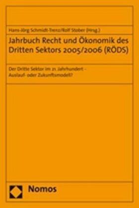 Schmidt-Trenz / Stober | Jahrbuch Recht und Ökonomik des Dritten Sektors 2005/2006 (RÖDS) | Buch | sack.de