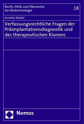 Middel | Verfassungsrechtliche Fragen der Präimplantationsdiagnostik und des therapeutischen Klonens | Buch | sack.de