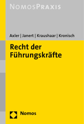 Janert / Kronisch / Axler | Recht der Führungskräfte | Buch | sack.de