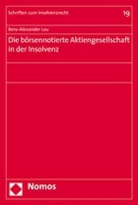 Lau   Die börsennotierte Aktiengesellschaft in der Insolvenz   Buch   sack.de