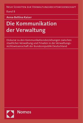 Kaiser | Die Kommunikation der Verwaltung | Buch | sack.de