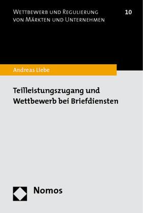 Liebe   Teilleistungszugang und Wettbewerb bei Briefdiensten   Buch   sack.de