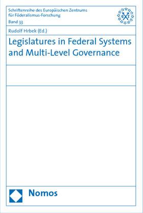 Hrbek   Legislatures in Federal Systems and Multi-Level Governance   Buch   sack.de