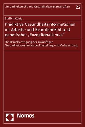 """König   Prädiktive Gesundheitsinformationen im Arbeits- und Beamtenrecht und genetischer """"Exzeptionalismus""""   Buch   sack.de"""
