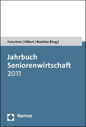 Fretschner / Hilbert / Maelicke | Jahrbuch Seniorenwirtschaft 2011 | Buch | sack.de