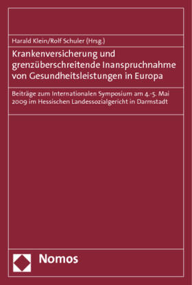 Klein / Schuler | Krankenversicherung und grenzüberschreitende Inanspruchnahme von Gesundheitsleistungen in Europa | Buch | sack.de