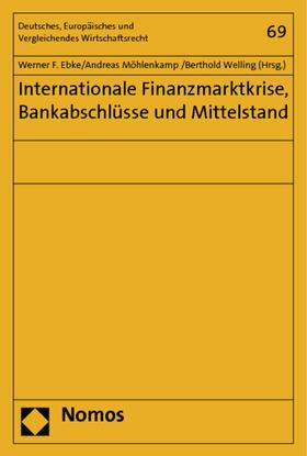 Ebke / Möhlenkamp / Welling   Internationale Finanzmarktkrise, Bankabschlüsse und Mittelstand   Buch   sack.de
