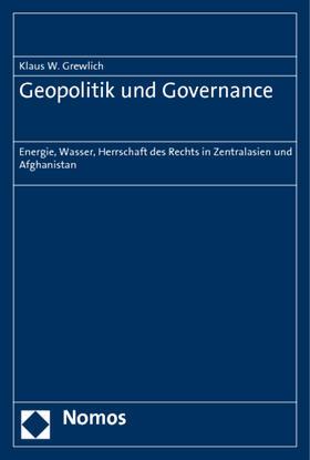 Grewlich   Geopolitik und Governance   Buch   sack.de