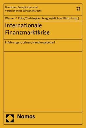 Ebke / Seagon / Blatz | Internationale Finanzmarktkrise | Buch | sack.de