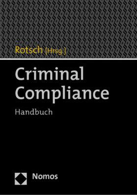 Rotsch | Criminal Compliance | Buch | sack.de