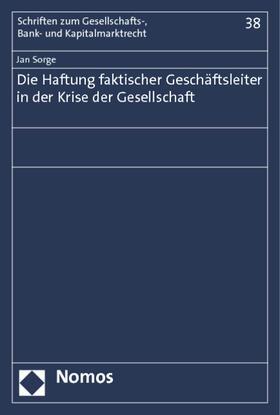 Sorge | Die Haftung faktischer Geschäftsleiter in der Krise der Gesellschaft | Buch | sack.de