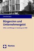 Bach |  Bürgersinn und Unternehmergeist | Buch |  Sack Fachmedien