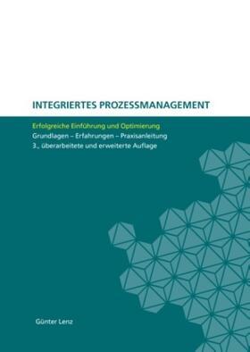 Lenz | Integriertes Prozessmanagement | Buch | sack.de