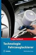 Weinhuber / Auer |  Technologie Fahrzeuglackierer | Buch |  Sack Fachmedien