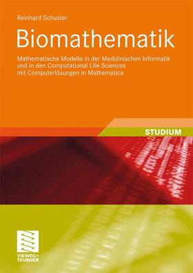 Schuster | Biomathematik | Buch | sack.de