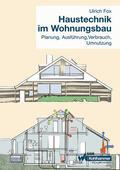 Fox |  Haustechnik im Wohnungsbau | Buch |  Sack Fachmedien
