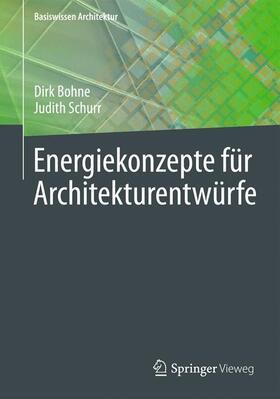 Bohne / Schurr / Brockmann   Energiekonzepte für Architekturentwürfe   Buch   sack.de