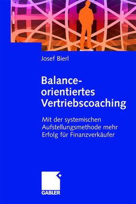 Bierl   Balance-orientiertes Vertriebscoaching   Buch   sack.de
