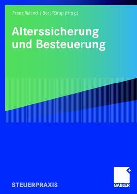 Ruland / Rürup | Alterssicherung und Besteuerung | Buch | sack.de