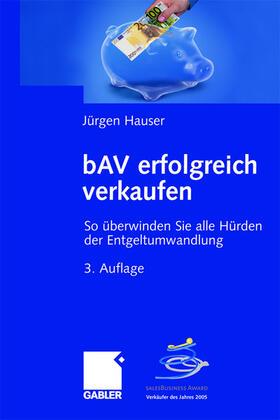 Hauser | bAV erfolgreich verkaufen | Buch | sack.de