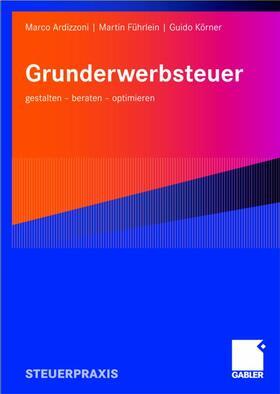 Ardizzoni / Körner / Führlein | Grunderwerbsteuer | Buch | sack.de