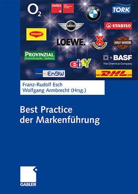 Esch / Armbrecht | Best Practice der Markenführung | Buch | sack.de