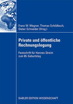 Schildbach / Schneider / Wagner | Private und öffentliche Rechnungslegung | Buch | sack.de