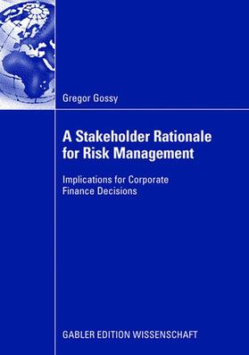 Gossy | A Stakeholder Rationale for Risk Management | Buch | sack.de