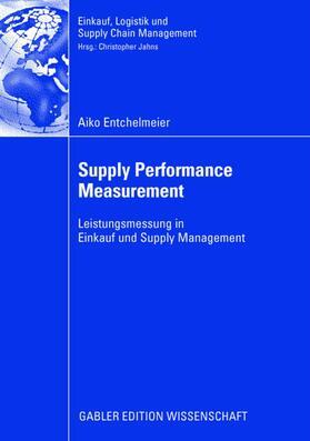 Entchelmeier | Supply Performance Measurement | Buch | sack.de