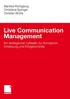 Kirchgeorg / Springer / Brühe   Live Communication Management   Buch   sack.de