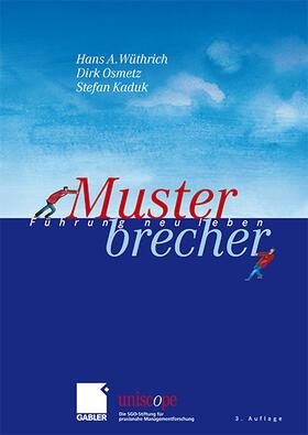 Wüthrich / Osmetz / Kaduk | Musterbrecher | Buch | sack.de