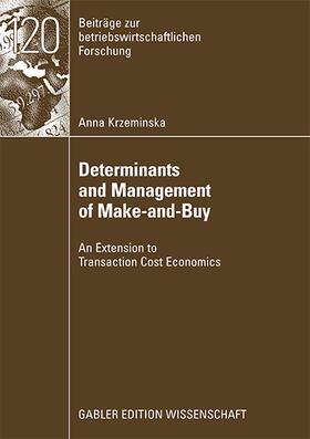 Krzeminska | Determinants and Management of Make-and-Buy | Buch | sack.de