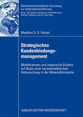 Feistel | Strategisches Kundenbindungsmanagement | Buch | sack.de