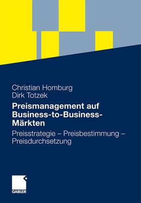 Homburg / Totzek | Preismanagement auf Business-to-Business-Märkten | Buch | sack.de