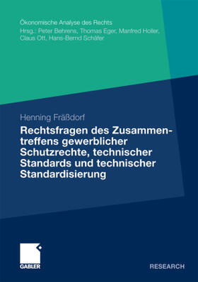Fräßdorf   Rechtsfragen des Zusammentreffens gewerblicher Schutzrechte, technischer Standards und technischer Standardisierung   Buch   sack.de