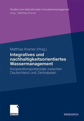Kramer | Integratives und nachhaltigkeitsorientiertes Wassermanagement | Buch | sack.de