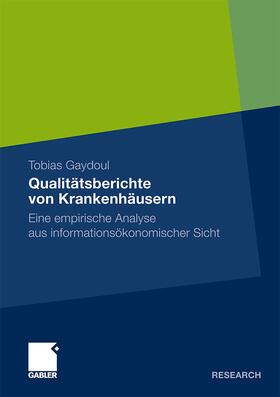 Gaydoul   Qualitätsberichte von Krankenhäusern   Buch   sack.de