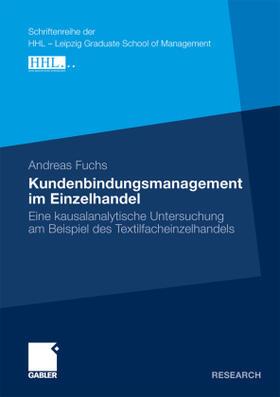 Fuchs | Kundenbindungsmanagement im Einzelhandel | Buch | sack.de