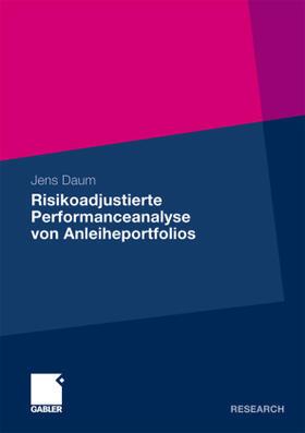 Daum | Risikoadjustierte Performanceanalyse von Anleiheportfolios | Buch | sack.de