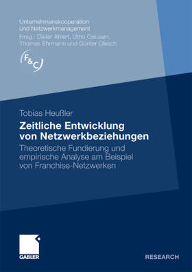Heußler   Zeitliche Entwicklung von Netzwerkbeziehungen   Buch   sack.de