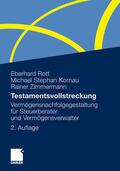 Rott / Zimmermann / Kornau |  Testamentsvollstreckung | Buch |  Sack Fachmedien