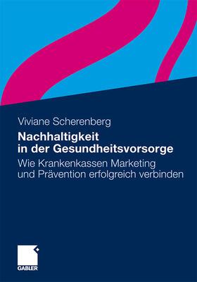 Scherenberg   Nachhaltigkeit in der Gesundheitsvorsorge   Buch   sack.de